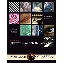 Silvergruvan och fler noveller (Swedish Edition)