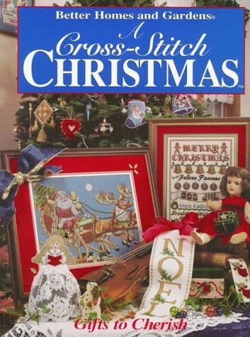 Cross-stitch Christmas, A: Gifts to Cherish PDF Books