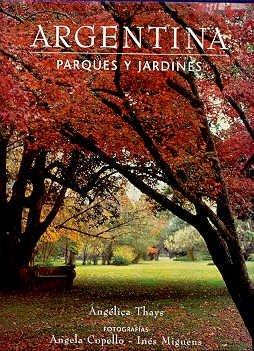 Argentina: Parques y Jardines