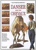 Danser avec les chevaux - Equitation rassemblée aux rênes flottantes, Une confiance et une harmonie immédiates