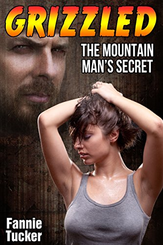 Grizzled: The Mountain Man's Secret (Bear Shifter Paranormal Romance) (English Edition)