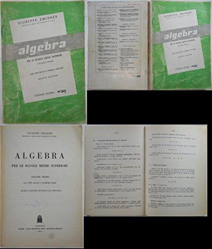 J 8684 VOLUME ALGEBRA - VOL 1 DI GIUSEPPE ZWIRNER 1971