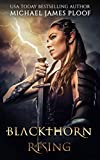 Blackthorn Rising: Legends of Agora by Michael James Ploof, Paul Fiacco