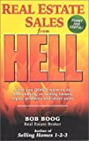 Real Estate Sales from Hell: What You Don't Want to Do When Buying or Selling Homes, Repos, Probates and Short-Sales