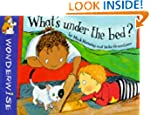 What's Under The Bed?: A book about t...