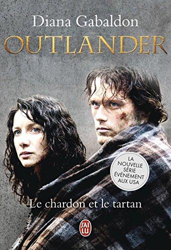 Outlander (Tome 1) - Le chardon et le tartan par Diana Gabaldon