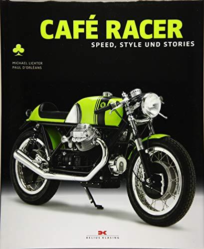 Café Racer: Speed, Style und Stories Cafe Racer