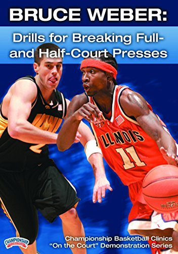 Championship Productions Bruce Weber: Drills for Breaking Full-and  Half-Court Presses DVD by Championship Productions