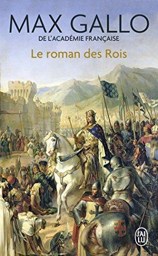 Le roman des rois : Les grands Capétiens