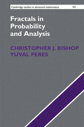 Fractals in Probability and Analysis (Cambridge Studies in Advanced Mathematics)