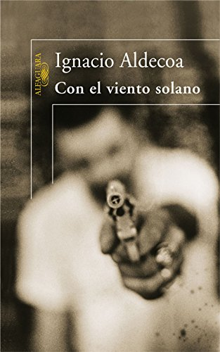Con el viento solano por Ignacio Aldecoa