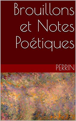 Couverture du livre Brouillons et Notes Poétiques: Rimes et Proses