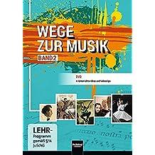 Wege zur Musik 2 NEU. DVD