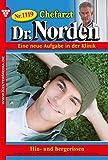 Chefarzt Dr. Norden 1119 – Arztroman: Hin- und hergerissen