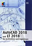 AutoCAD 2018 und LT 2018 für Architekten und Ingenieure (mitp Professional) - Detlef Ridder