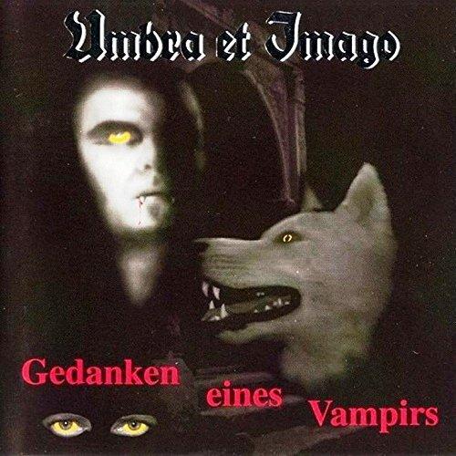 Gedanken Eines Vampirs by Umbra Et Imago (1995-08-02)