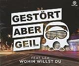 Gestört Aber Geil Feat. Lea: Wohin Willst du (Audio CD)