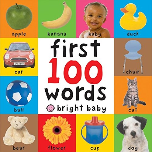 First 100 Words (Bright Baby First 100) por Roger Priddy