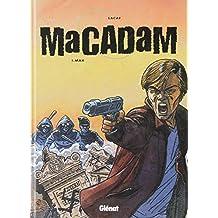 Macadam, tome 1, Max