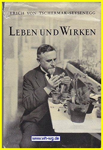 Leben und Wirken eines österreichischen Pflanzenzüchters