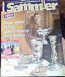Sammler Journal 2/99 - Bauernsilber, Pfeifen, Blechspielzeug, Ballspenden, 40 Jahre Barbie