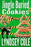 Jingle Buried Cookies (Black Cat Cafe Cozy Mystery Series Book 9) (English Edition)