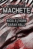 Machete (Flesh & Blood Book 1) (English Edition)