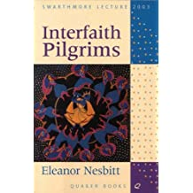 Interfaith Pilgrims: Living Truths and Truthful Living