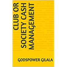 Club or Society Cash management (English Edition)