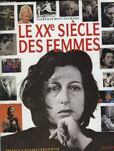 Le xxe siecle des femmes par Collectif