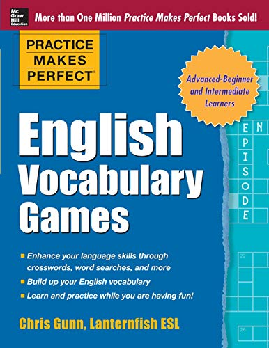 Practice Makes Perfect English Vocabulary Games (Practice Makes Perfect Series) por Chris Gunn
