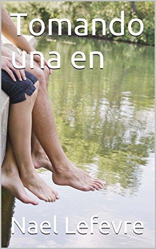 Tomando una en (Spanish Edition)