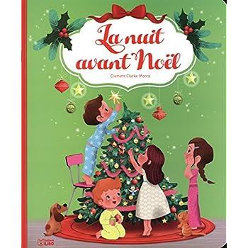 Comptines et poèmes: La nuit avant Noël - Dès 3 ans