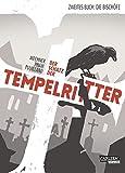 Die Bischöfe (Der Schatz der Tempelritter, Band 2) - Jordan Mechner