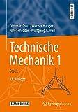 Technische Mechanik 1: Statik (Springer-lehrbuch) - Dietmar Gross, Werner Hauger, Jörg Schröder, Wolfgang A. Wall