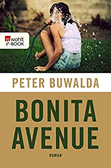 Bonita Avenue von [Buwalda, Peter]