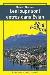 LES LOUPS SONT ENTRÉS DANS ÉVIAN (Les enquêtes franco-helvétiques de Hob t. 2)