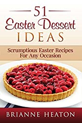 51 Easter Dessert Ideas (English Edition)
