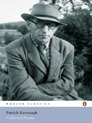 Collected Poems (Penguin Modern Classics Poetry) by Patrick Kavanagh (25-Aug-2005) Paperback