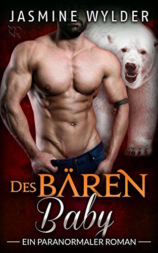 Des Bären Baby: Ein paranormaler Roman (Vom Schicksal bestimmt 4)