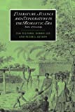 Literature, Science and Exploration in the Romantic Era: Bodies of Knowledge (Cambridge Studies in Romanticism)