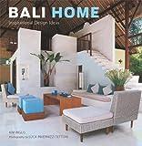 Bali Home: Inspirational Design Ideas (English Edition)