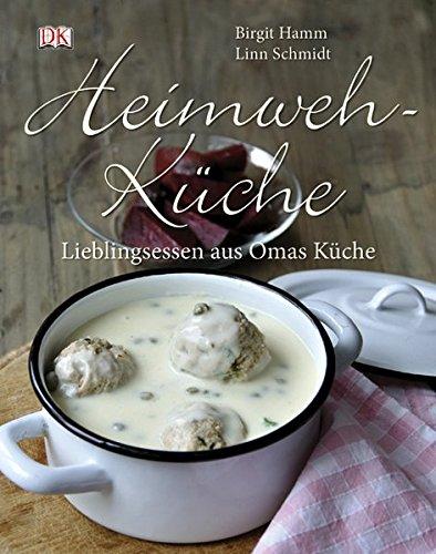 Buchcover Heimwehküche. Lieblingsessen aus Omas Küche.