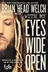With My Eyes Wide Open: Miracles and...