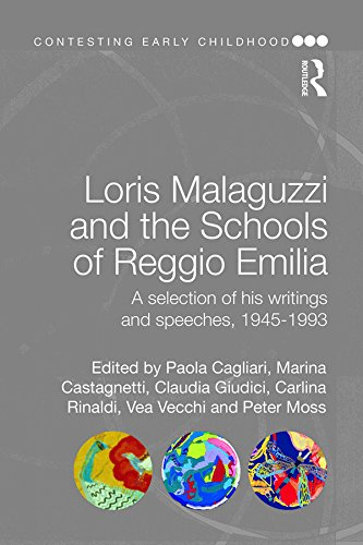 loris-malaguzzi-and-the-schools-of-reggio-emilia-a-selection-of-his-writings-and-speeches-1945-1993-