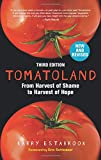 #9: Tomatoland, Third Edition: From Harvest of Shame to Harvest of Hope
