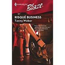 Risque Business by Tawny Weber (2008-09-01)