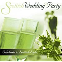 Scottish Wedding Party - Celebrate in Scottish Style