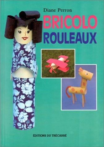 Bricolo rouleaux