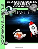GameMaker: Studio Course Level 1 Workbook by Mr Ben G Tyers (2016-02-01)